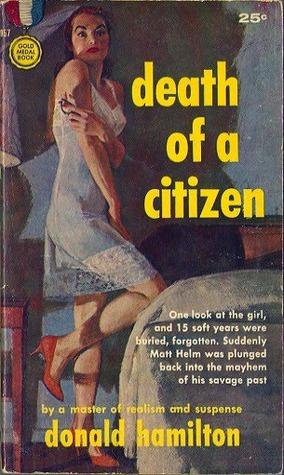 Дональд Гамильтон — Смерть гражданина (1960)