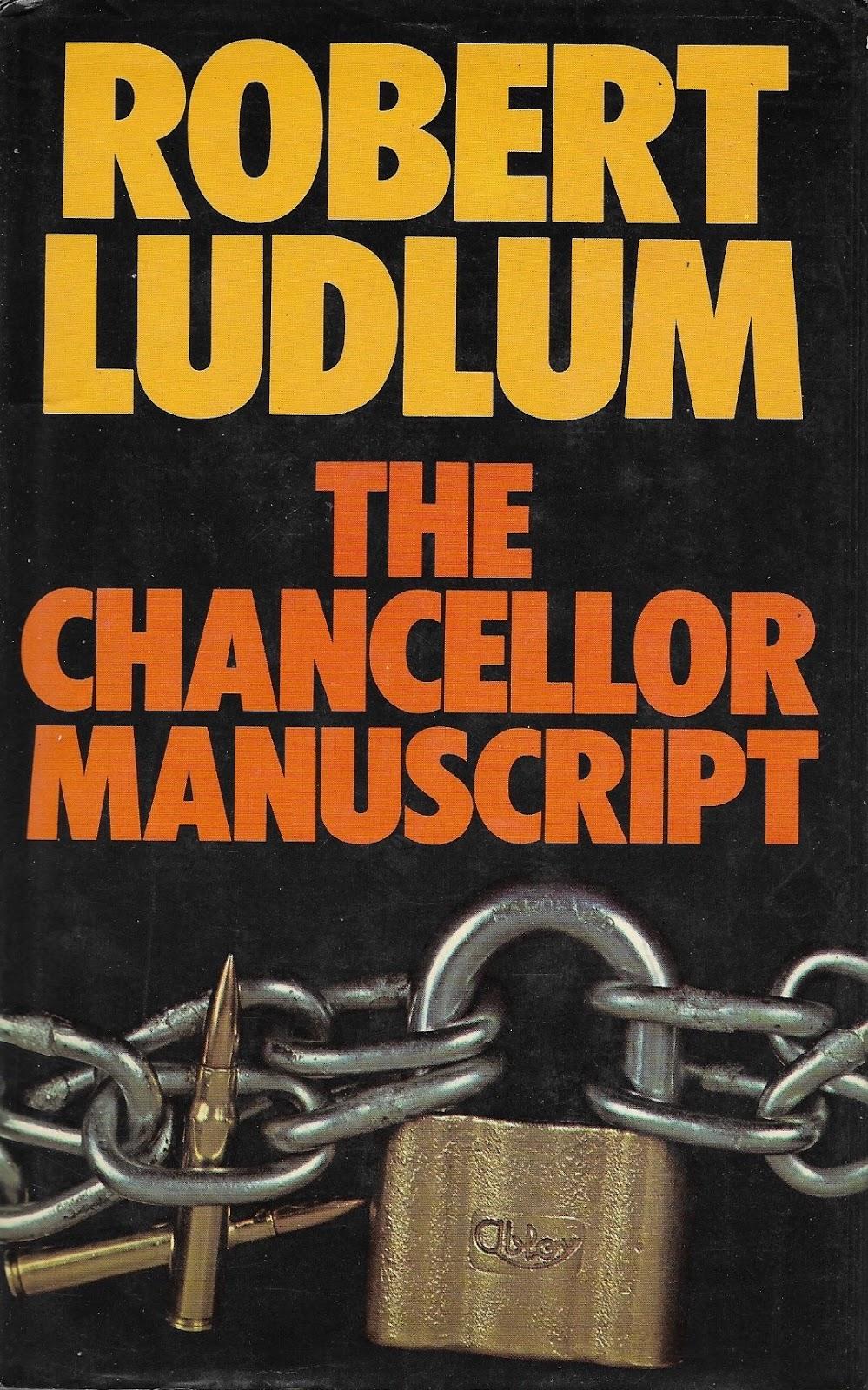 Роберт Ладлэм — Рукопись Ченселора (1977)