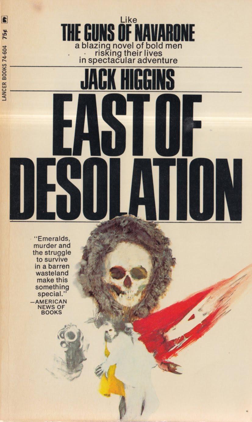 Джек Хиггинс — К востоку от одиночества (1968)