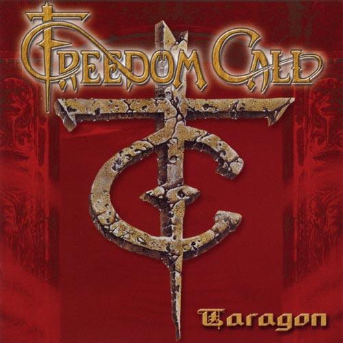 Freedom Call — Taragon EP (1999)