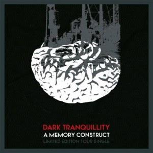 Dark Tranquillity — A Memory Construct (Single) (2014)