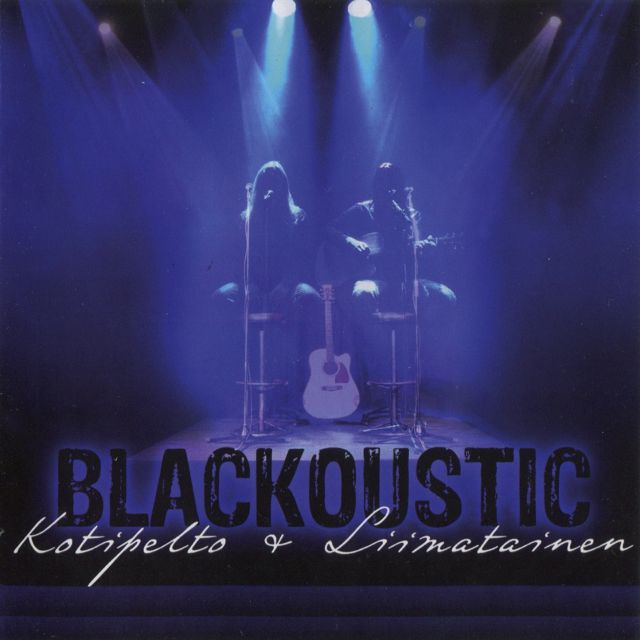 Kotipelto & Liimatainen — Blackoustic (2012)