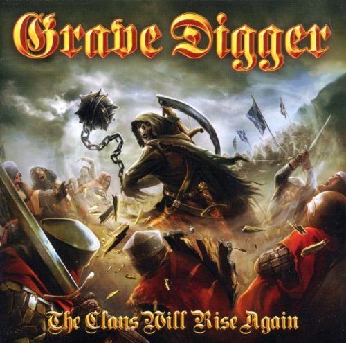 Grave Digger — The Clans Will Rise Again (2010)