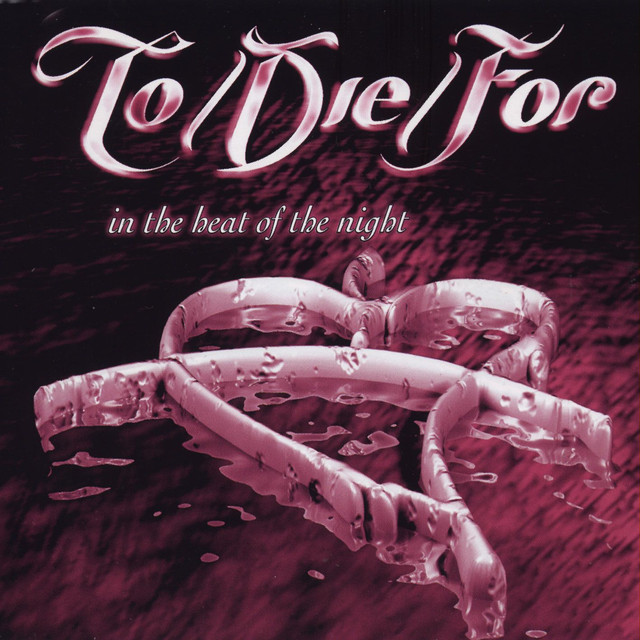 To/Die/For — In the Heat of the Night CDS (2000)