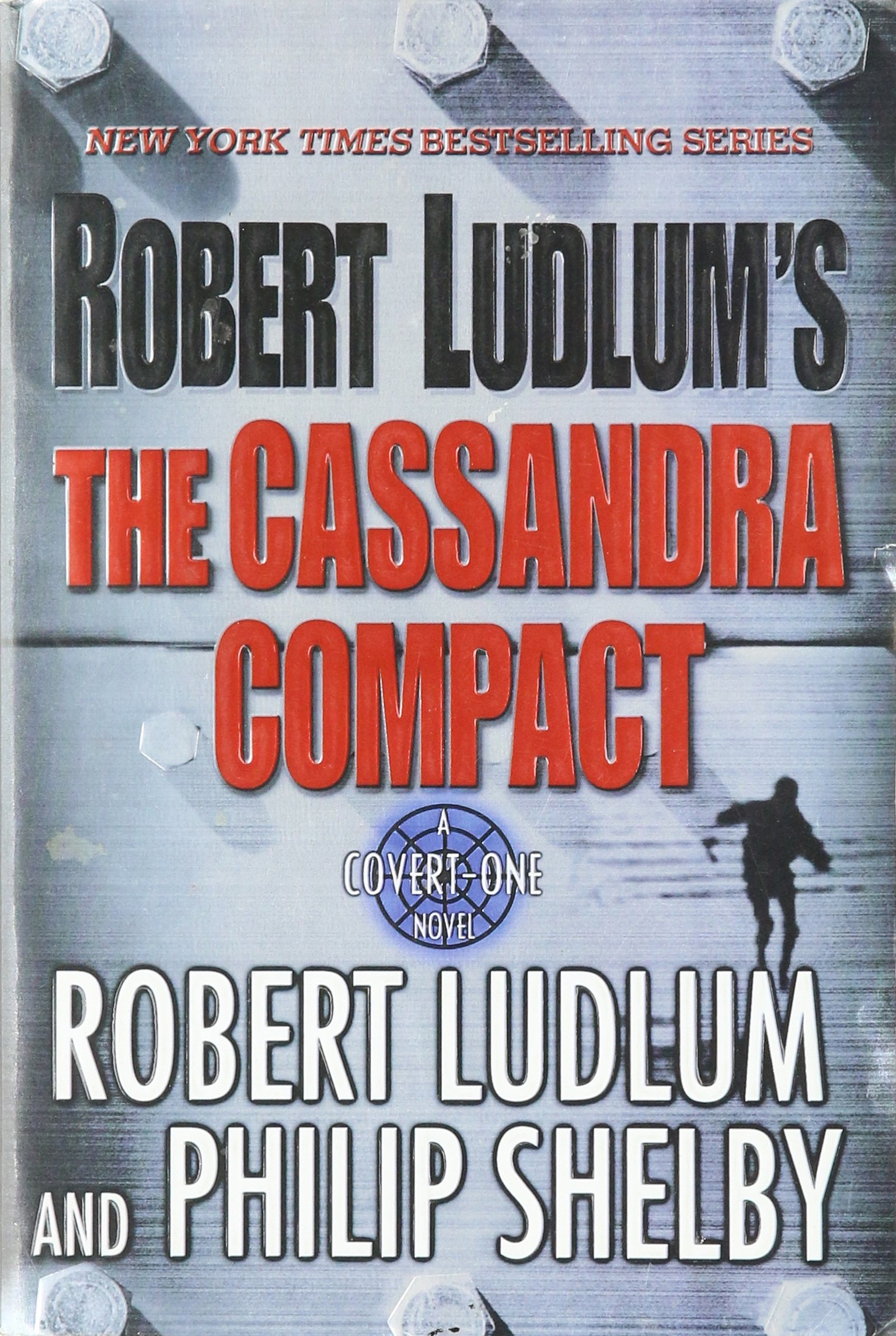 Роберт Ладлэм, Филип Шелби — Заговор Кассандры (2001)