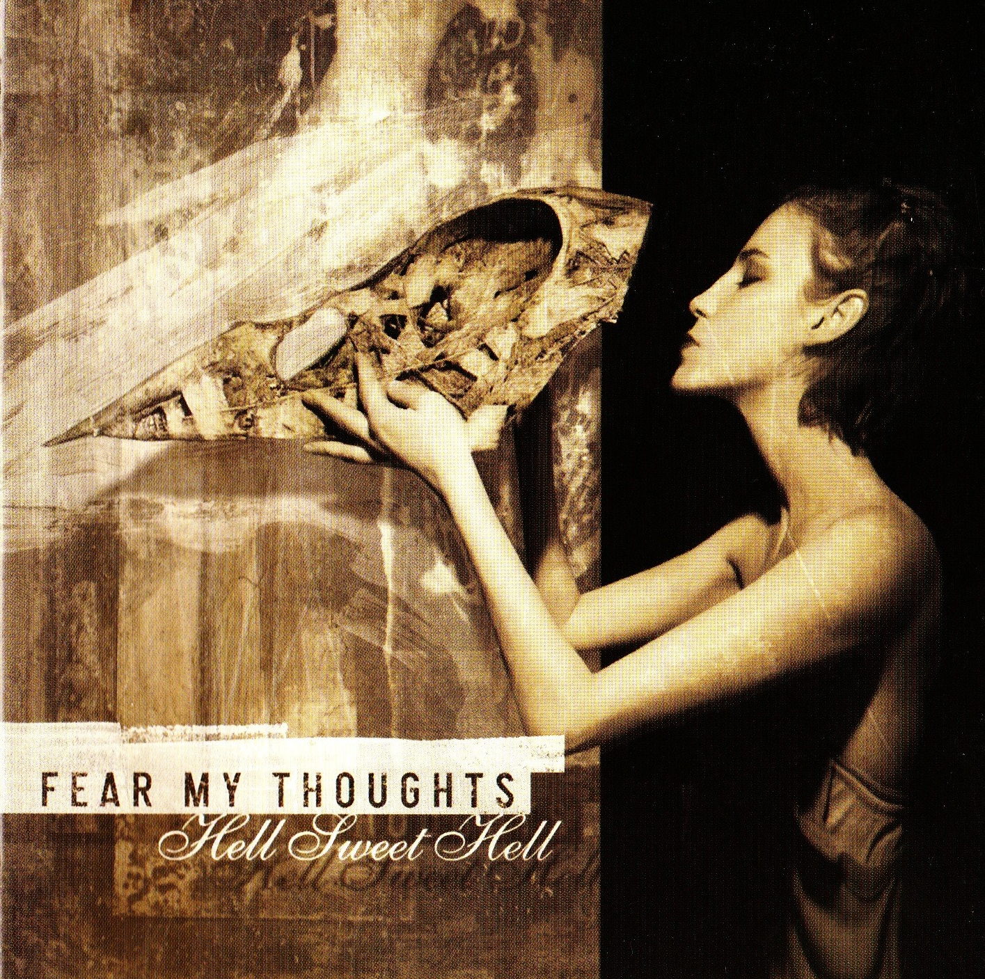 Fear My Thoughts — Hell Sweet Hell (2005)