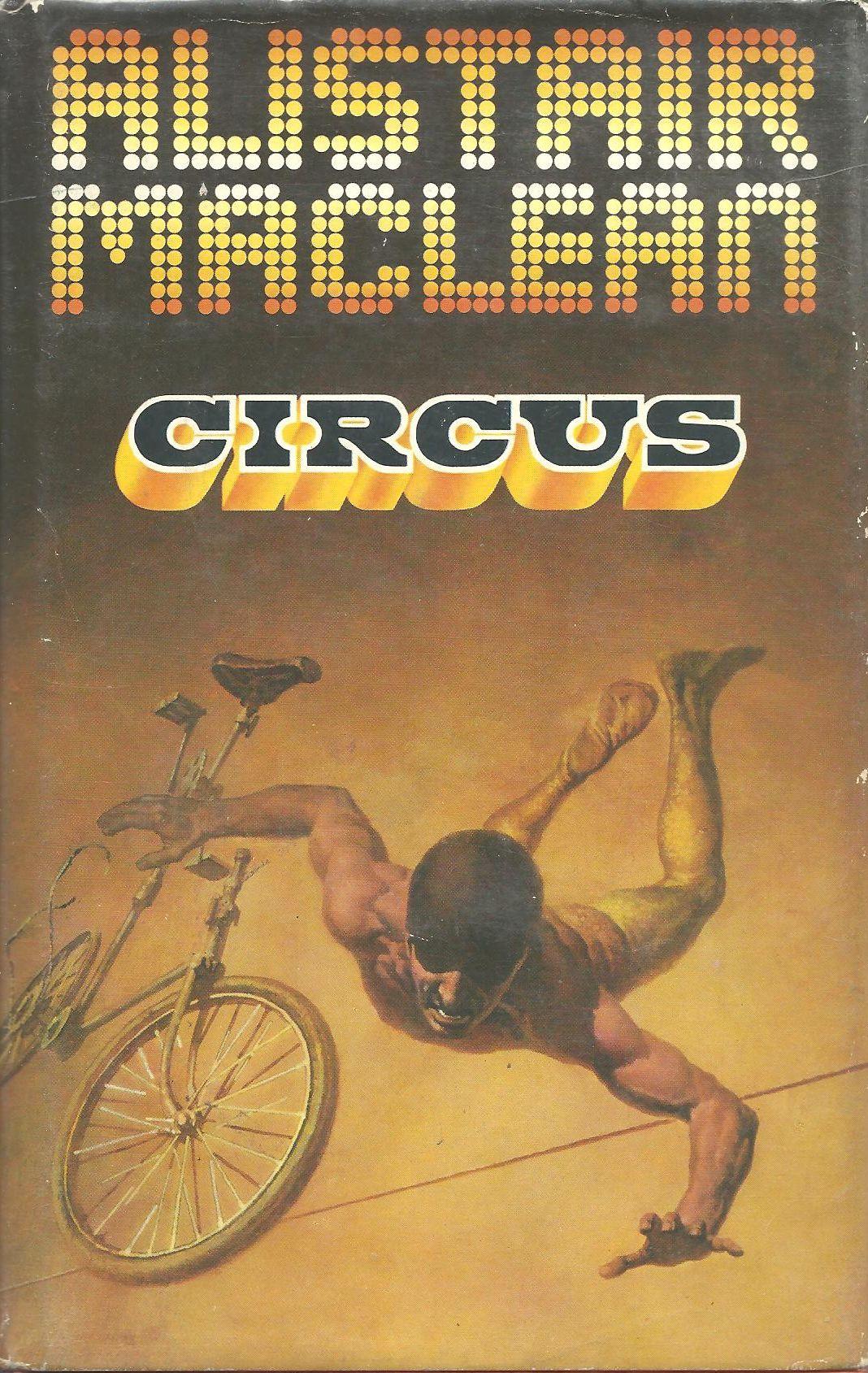 Алистер Маклин — Цирк (1975)