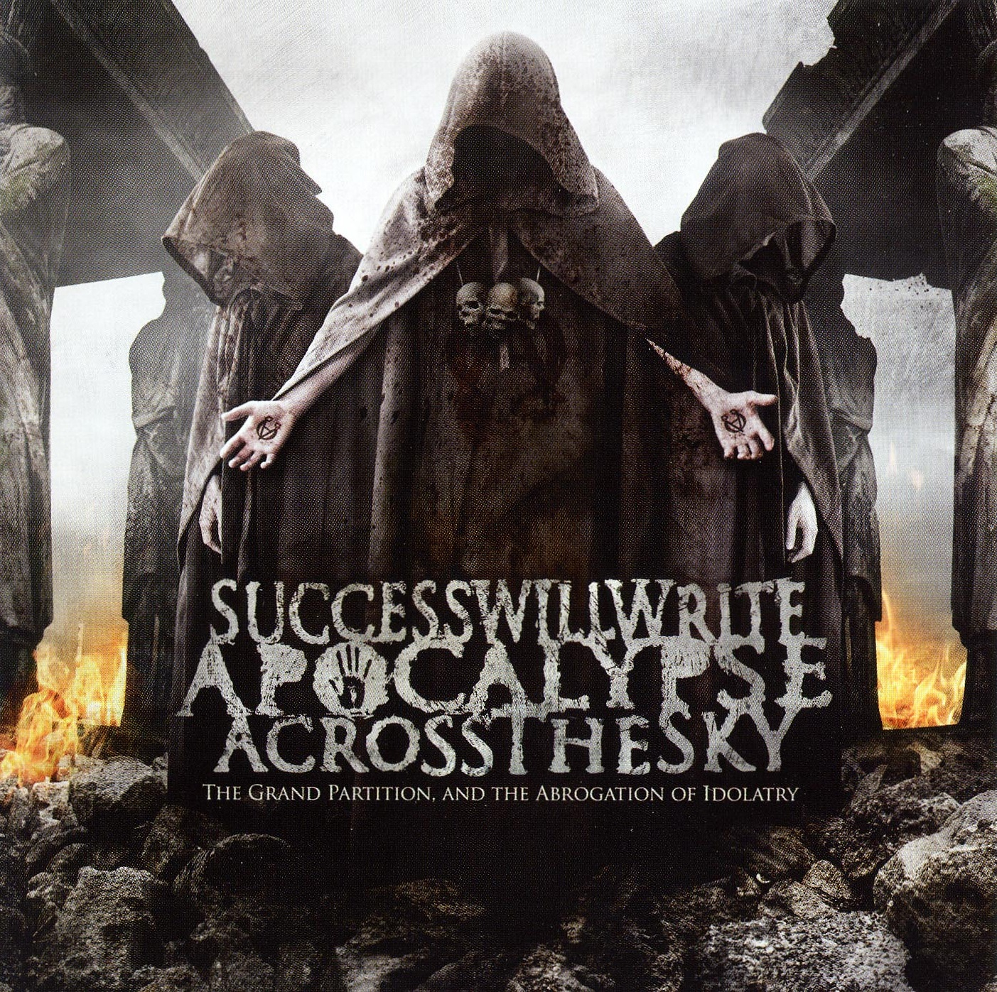 Success Will Write Apocalypse Across the Sky — The Grand Partition and the Abrogation of Idolatry (2009)