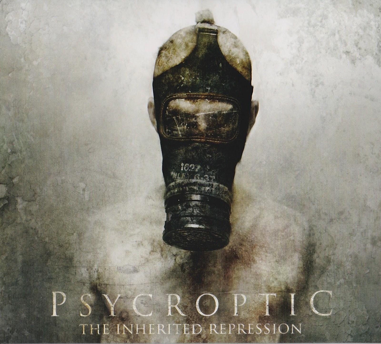 Psycroptic — The Inherited Repression (2012)
