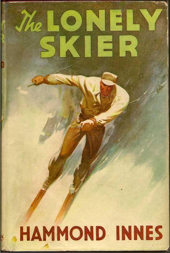 Хэммонд Иннес — Одинокий лыжник (1947)