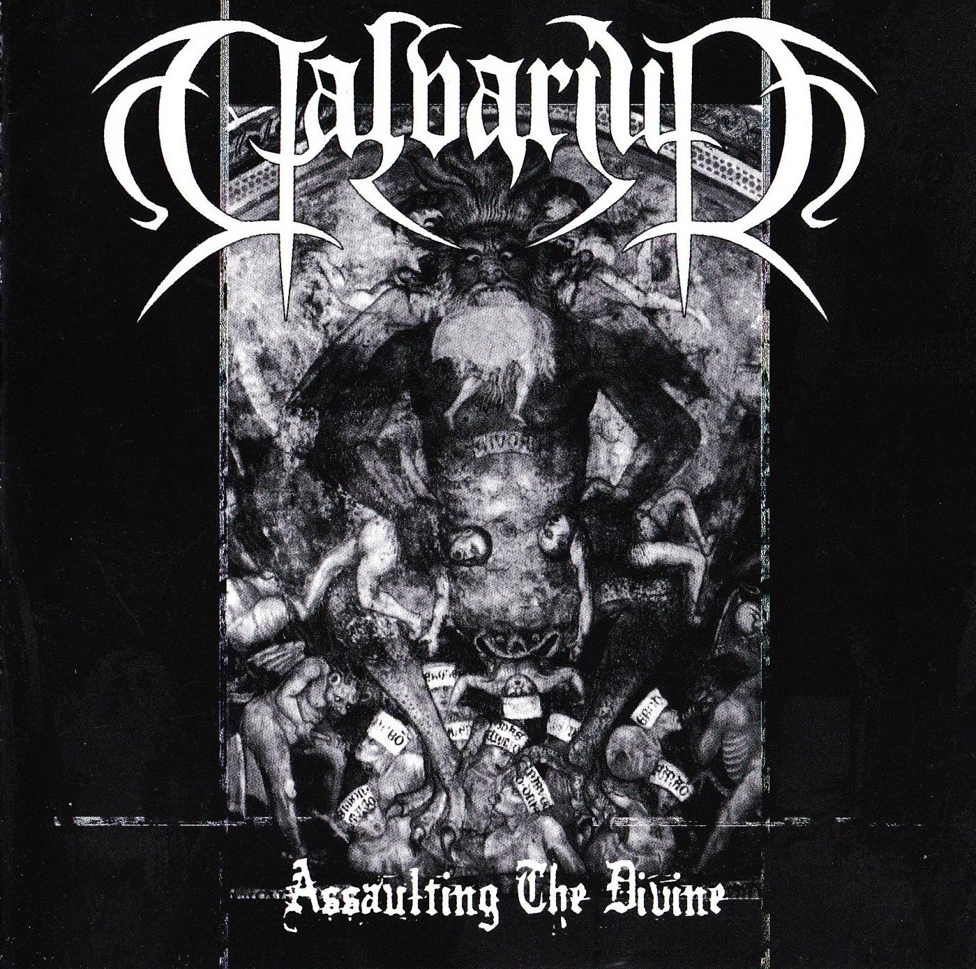 Calvarium — Assaulting The Divine EP (2004)