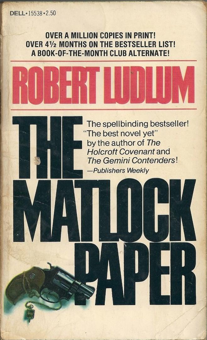 Роберт Ладлэм — Бумага Мэтлока (1973)