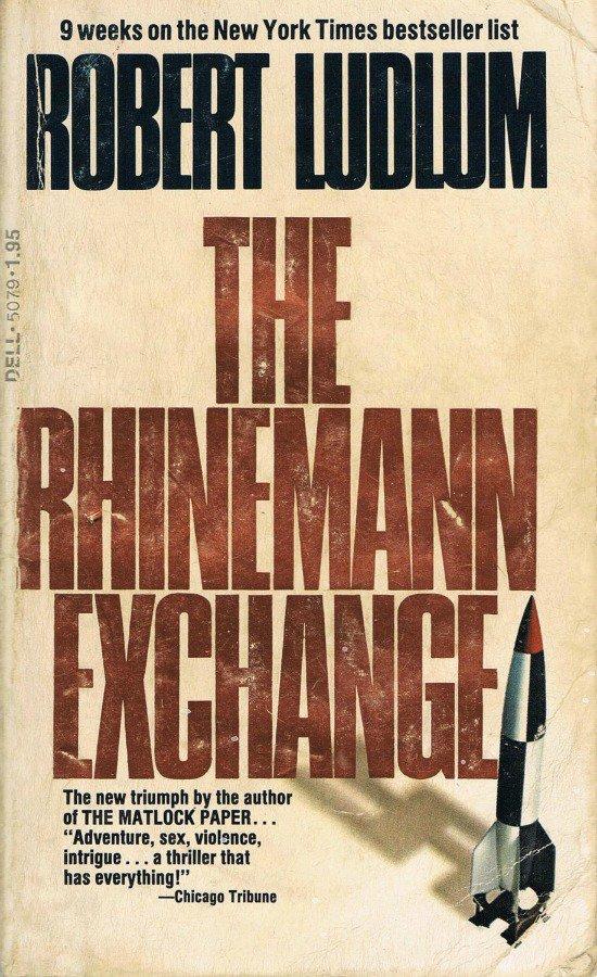 Роберт Ладлэм — Сделка Райнемана (1974)