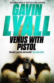 Гэвин Лайалл — Венера с пистолетом (1969)