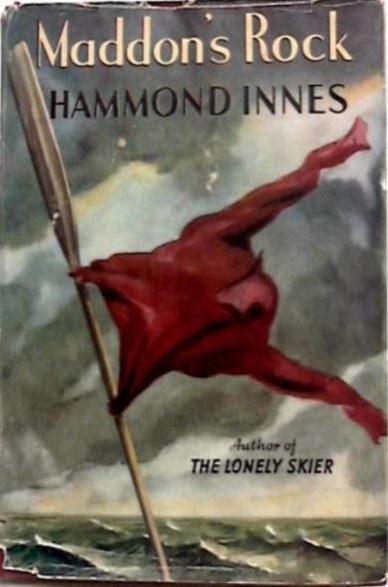 Хэммонд Иннес — Мэддонс-Рок (1948)
