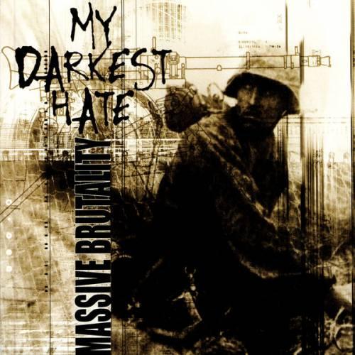 My Darkest Hate — Massive Brutality (2001)
