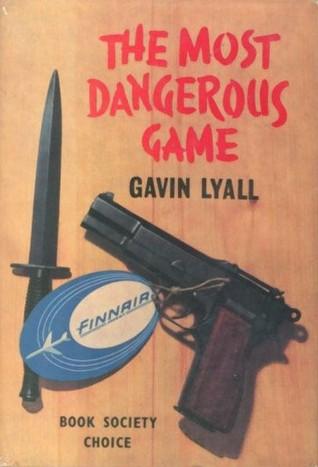 Гэвин Лайалл — Очень опасная игра (1964)