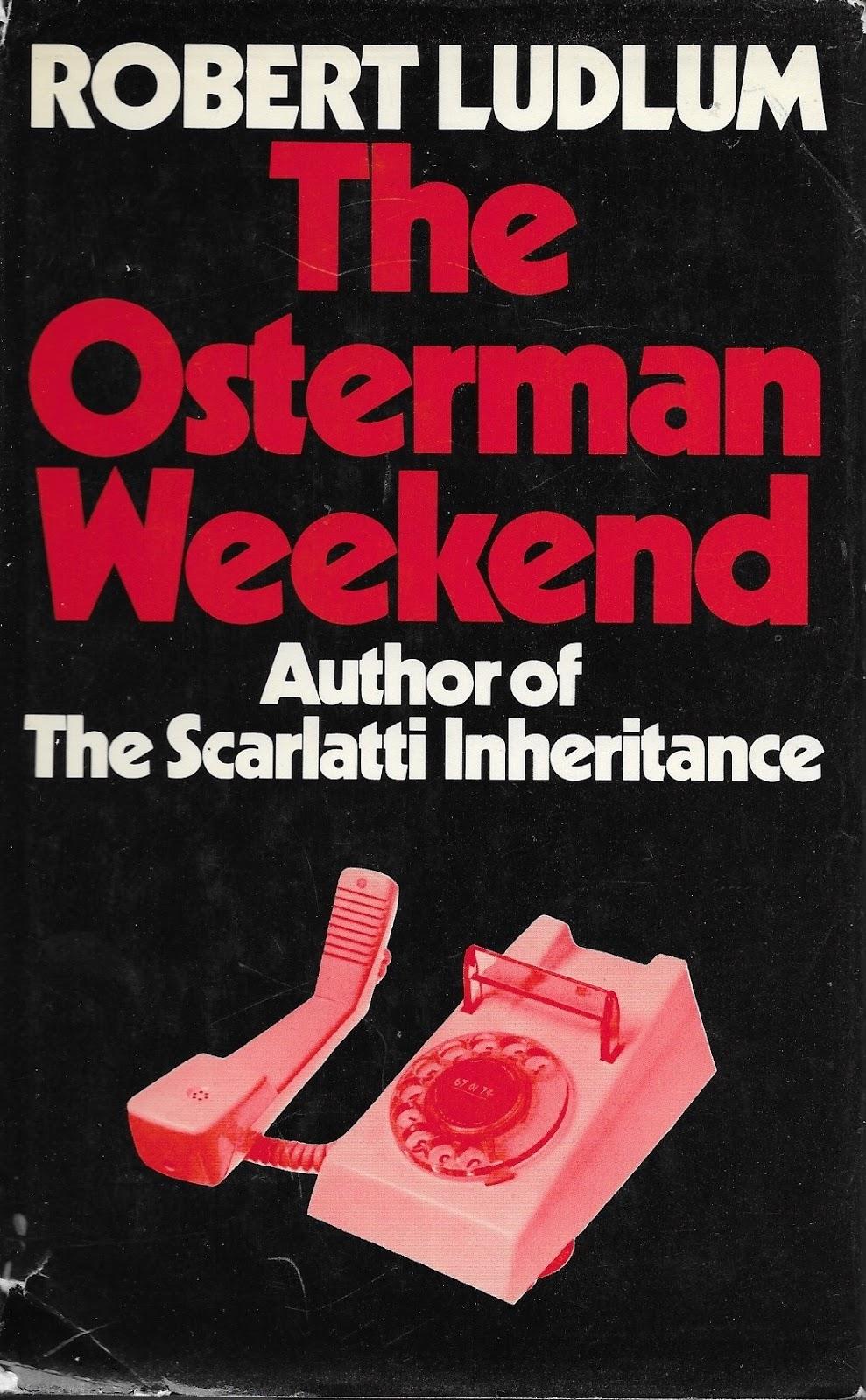 Роберт Ладлэм — Уик-энд Остерманов (1972)