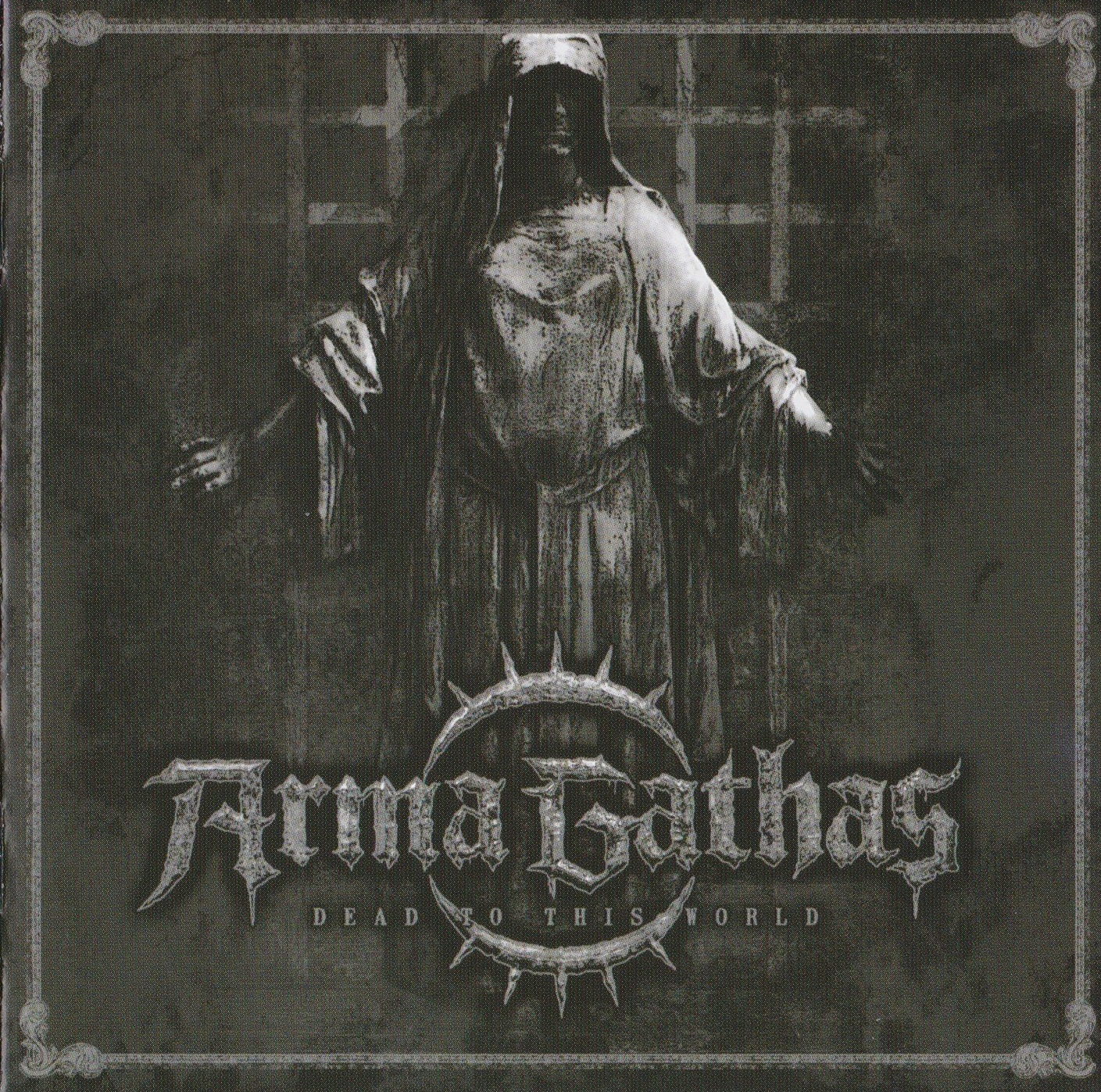 Arma Gathas — Dead To This World (2010)