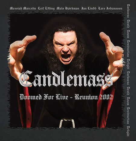Candlemass — Doomed For Live — Reunion 2002 (2003)