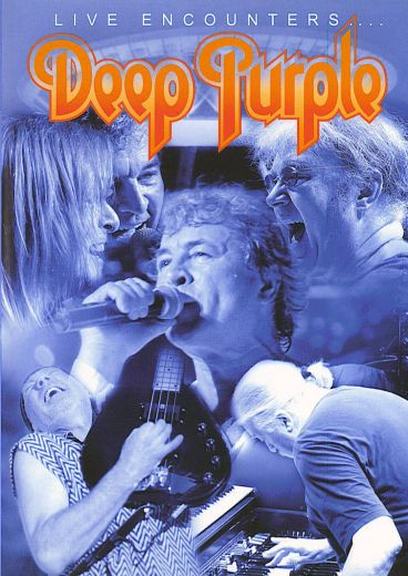 Deep Purple — Live Encounters… DVD (2004)