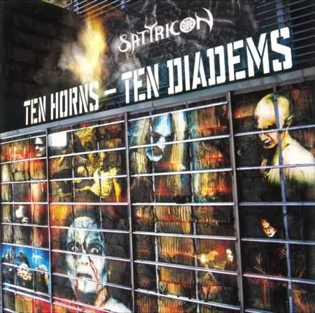 Satyricon — Ten Horns — Ten Diadems (2002)