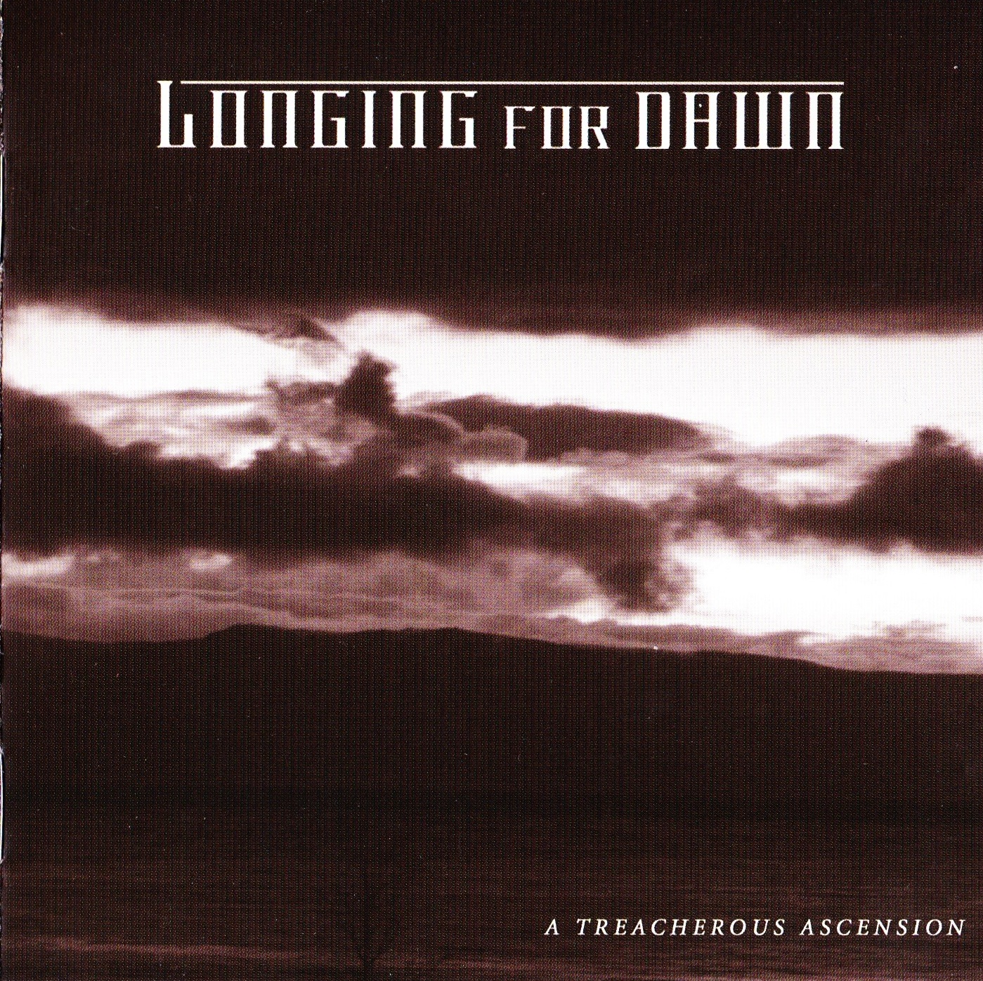 Longing for Dawn — A Treacherous Ascension (2007)