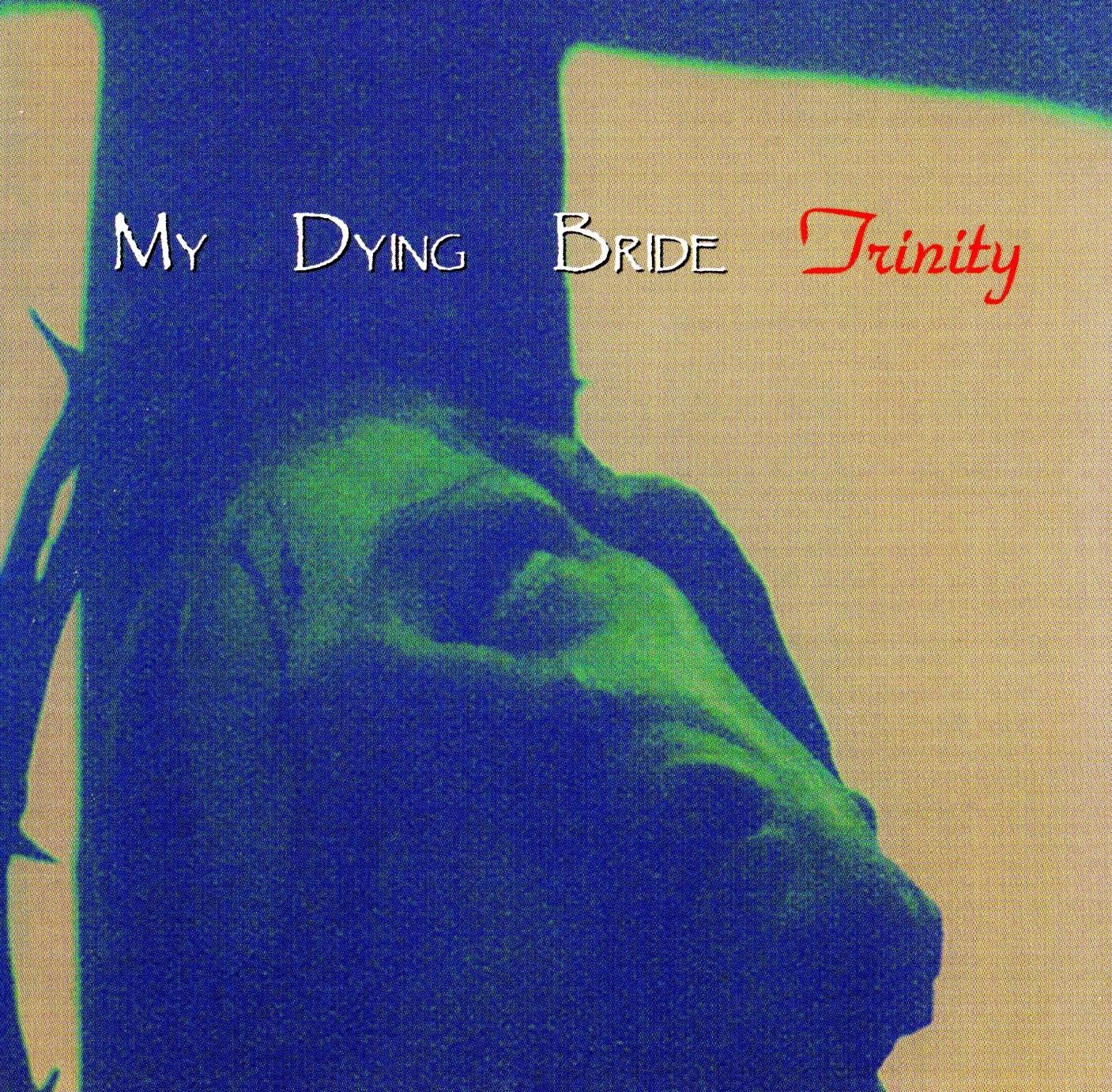 My Dying Bride — Trinity (1995)