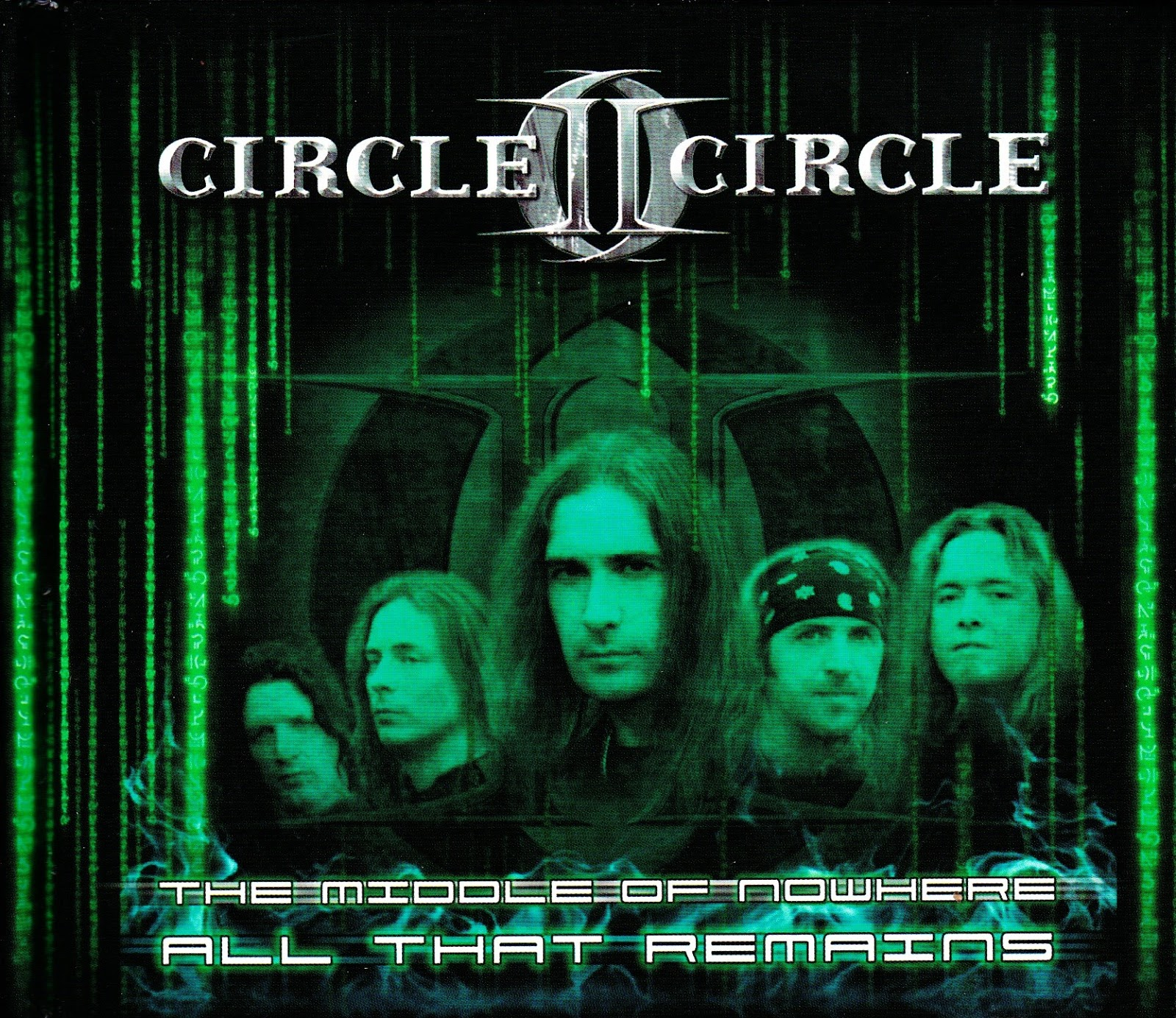 Circle II Circle — The Middle Of Nowhere (2005)