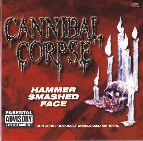Cannibal Corpse — Hammer Smashed Face EP (1993)