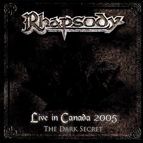 Rhapsody — Live in Canada 2005 — The Dark Secret (2006)