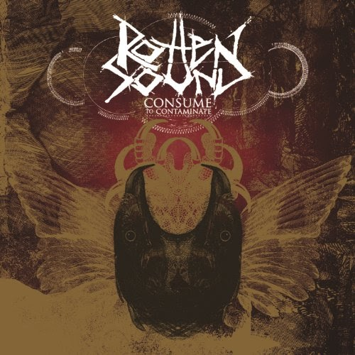 Rotten Sound — Consume to Contaminate EP (2006)