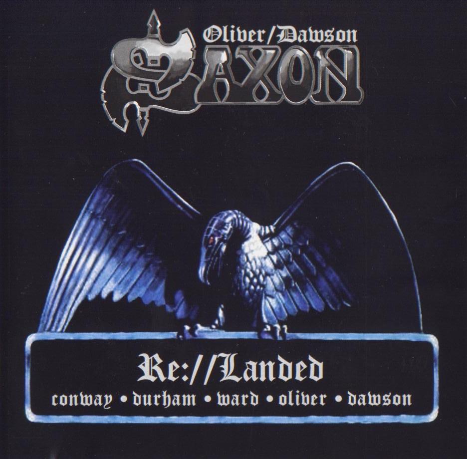 Oliver/Dawson Saxon — Re://Landed (2000)