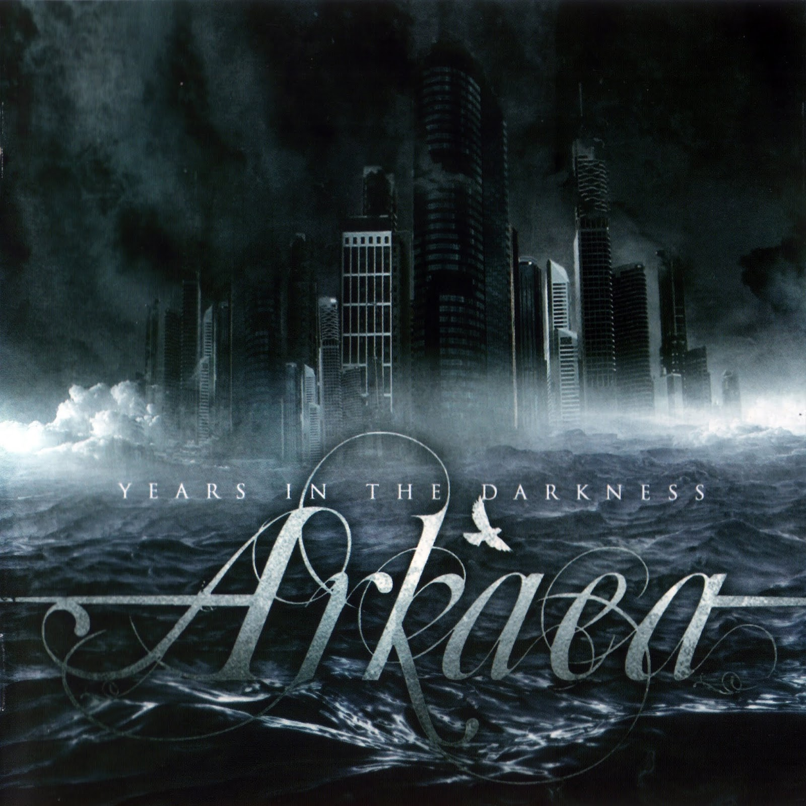 Arkaea — Years In The Darkness (2009)