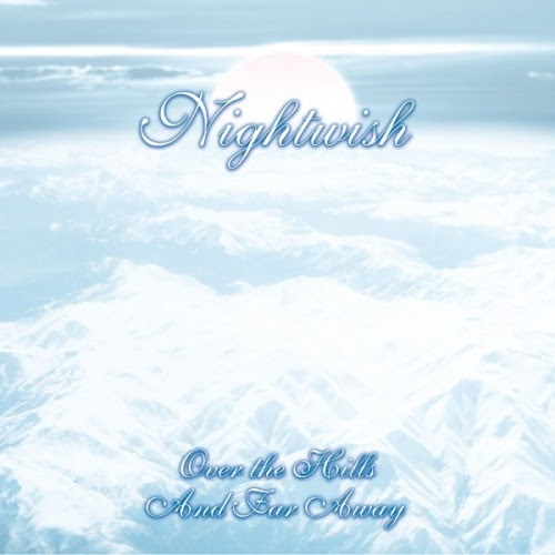 Nightwish — Over The Hills And Far Away EP (2001)