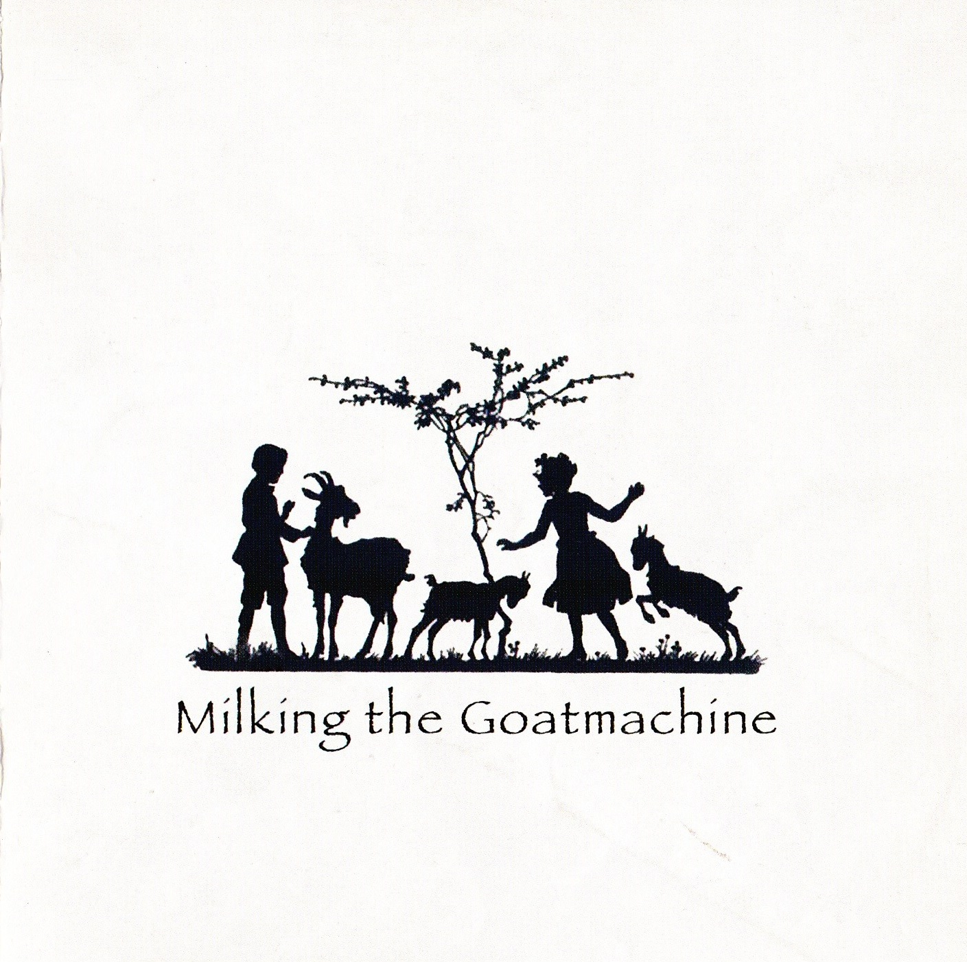 Milking the Goatmachine — Back From The Goats (2009)