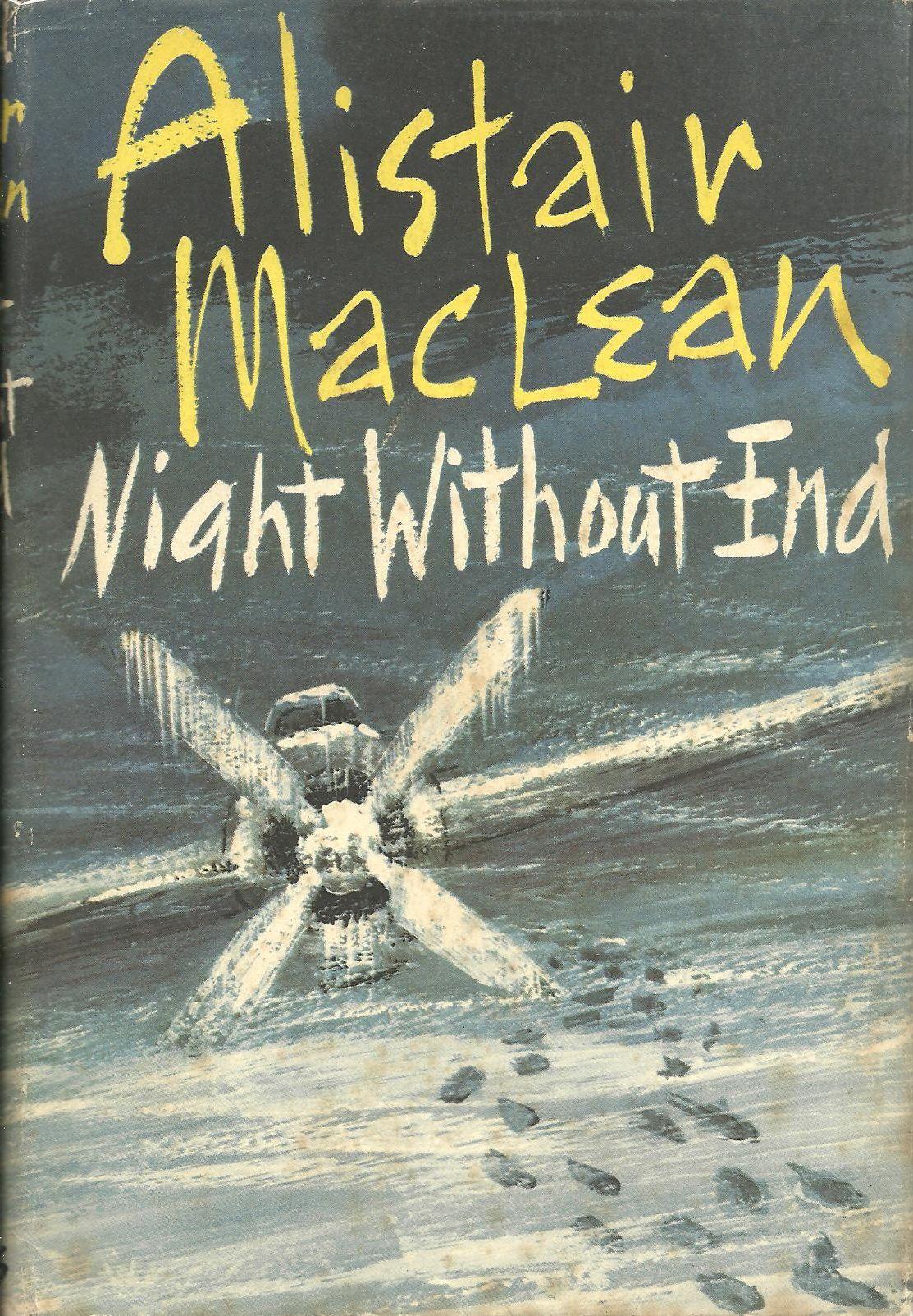 Алистер Маклин — Ночи нет конца (1959)