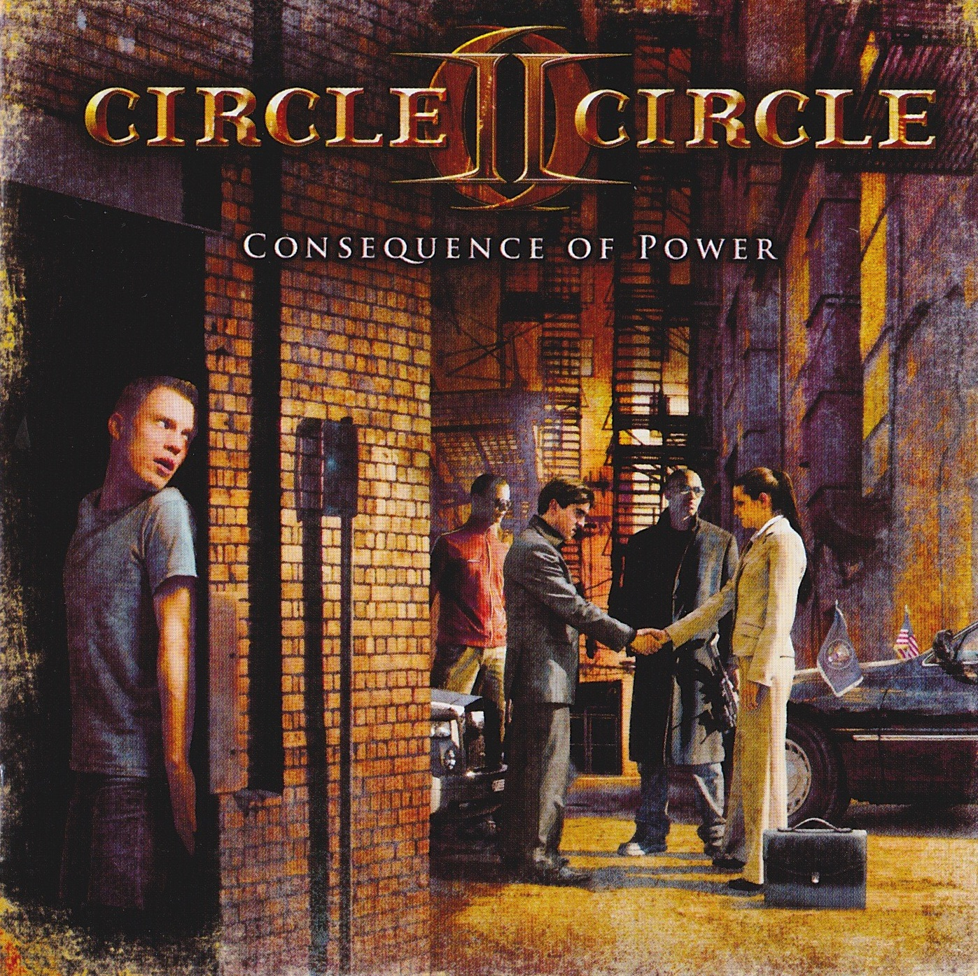 Circle II Circle — Consequence Of Power (2010)