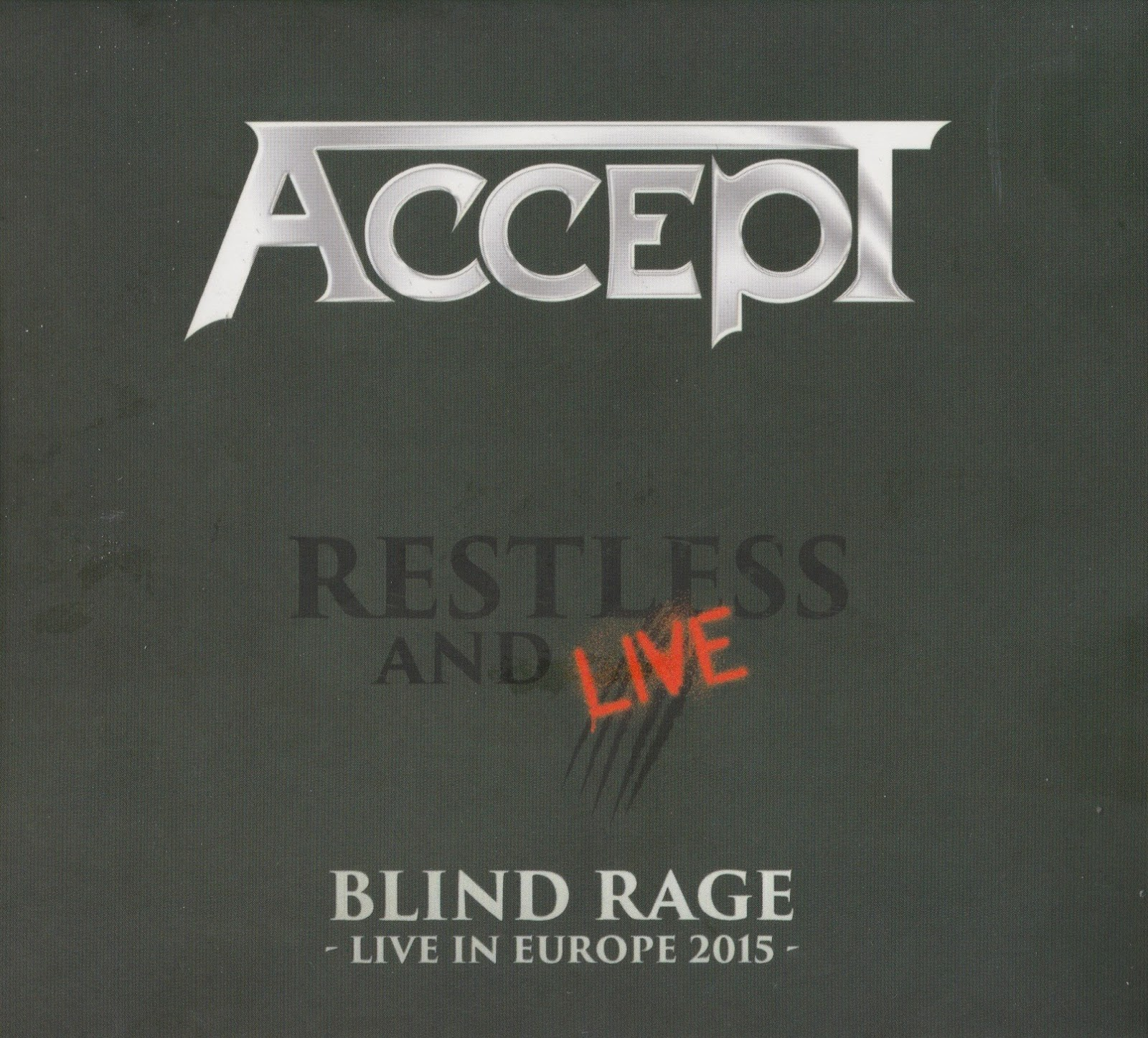 Accept — Restless And Live (Blind Rage — Live in Europe 2015) (2017)