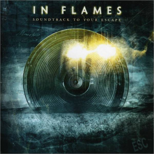 In Flames — Soundtrack To Your Escape (2004)