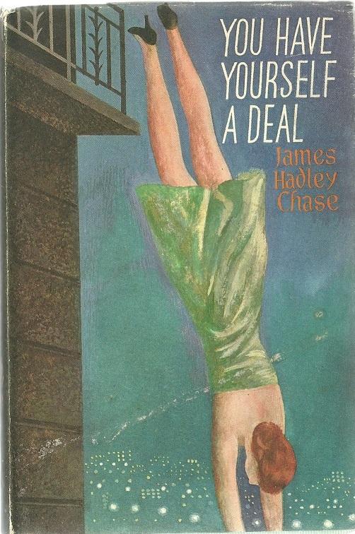 Джеймс Хэдли Чейз — Выгодная сделка (Блондинка из Пекина) (1966)