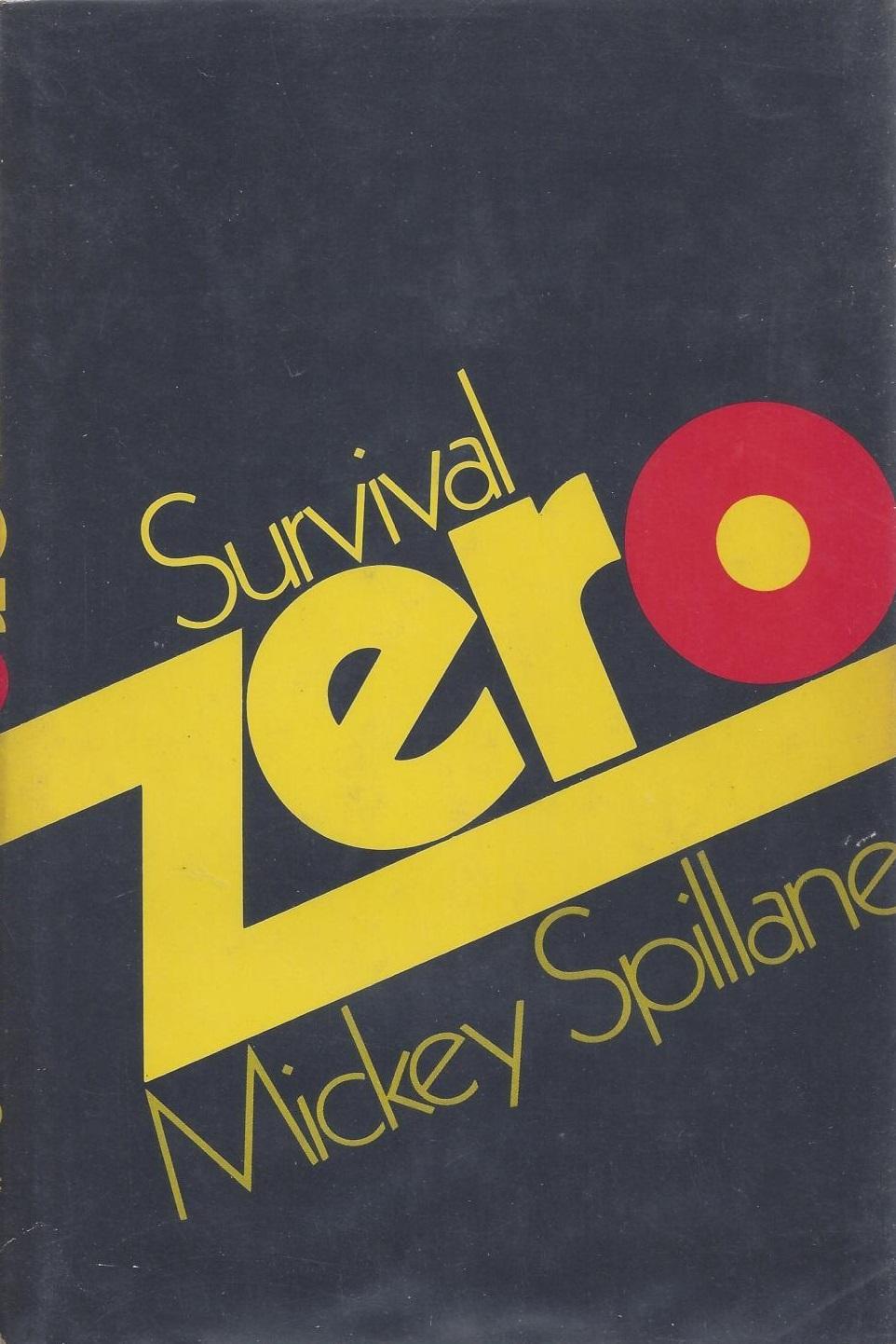 Микки Спиллейн — Шанс выжить — ноль (1970)