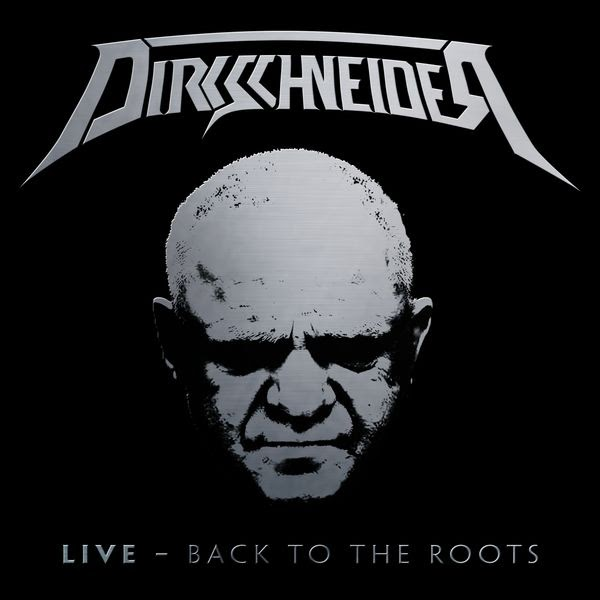 Dirkschneider — Live — Back To The Roots (2016)