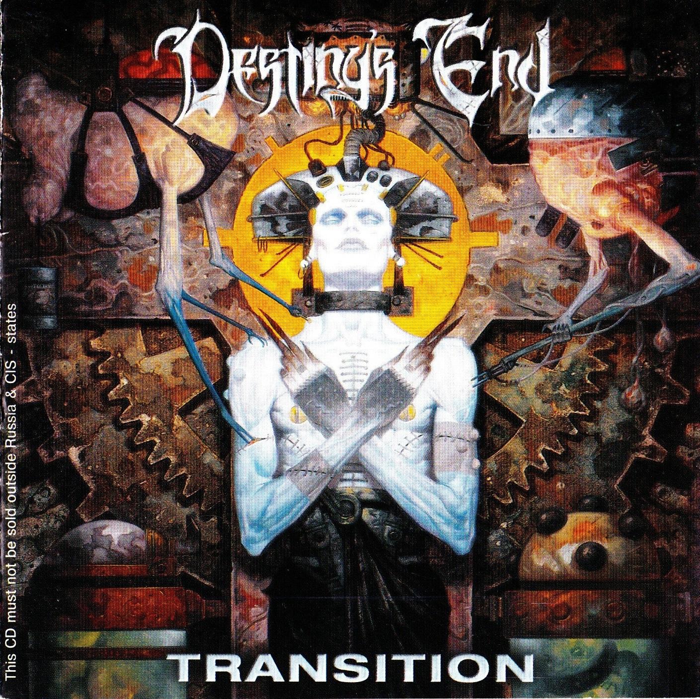 Destiny's End — Transition (2001)