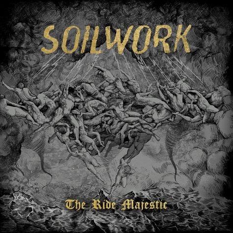 Soilwork — The Ride Majestic (2015)