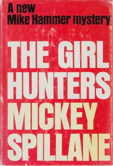 Микки Спиллейн — Охотники за девушкой (1962)