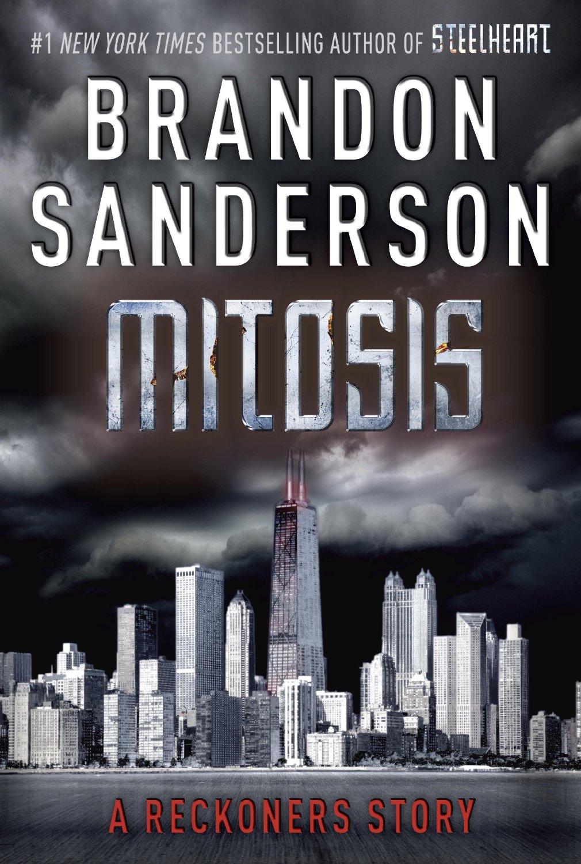 Брендон Сандерсон — Митоз (2013)