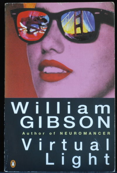 Уильям Гибсон — Виртуальный свет (1993)