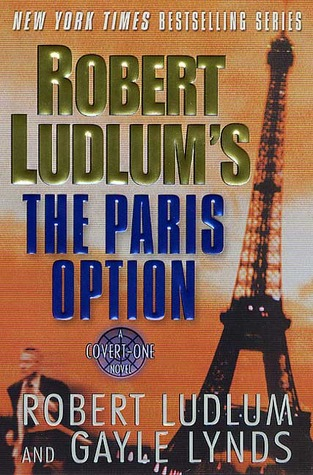 Роберт Ладлэм, Гейл Линдс — Парижский вариант (2002)
