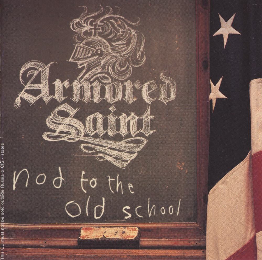 Armored Saint — Nod To The Old School (2001)